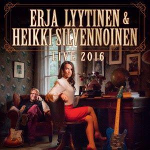 Erja Lyytinen & Heikki Silvennoinen: Live 2016