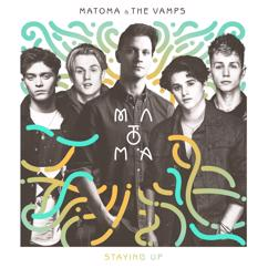 Matoma, The Vamps: Staying Up