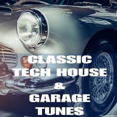 Various Artists: Classic Tech House & Garage Tunes