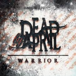 Dead by April: Warrior