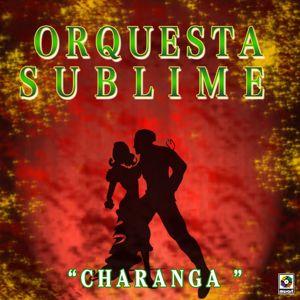 Orquesta Sublime: Charanga
