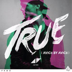 Avicii: True: Avicii By Avicii