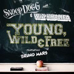 Snoop Dogg, Wiz Khalifa, Bruno Mars: Young, Wild & Free (feat. Bruno Mars)