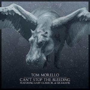 Tom Morello, Gary Clark Jr., Gramatik: Can't Stop the Bleeding (feat. Gary Clark Jr. & Gramatik)