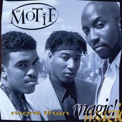 Motif: More Than Magic!