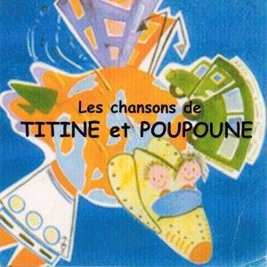 Stéphane Bouvet, Clarisse Brunelet & Jean-Michel Pécé: Les chansons de Titine et Poupoune