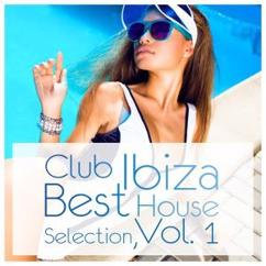 Various Artists: Club Ibiza: Best House Selection, Vol. 1