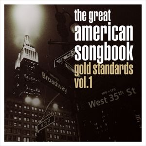 Various Artists: The Great American Songbook: Gold Standards, Vol. 1