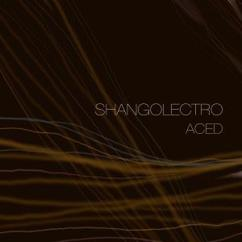 Shangolectro: ACED