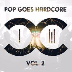 DCCM: Pop Goes Hardcore - Volume 2