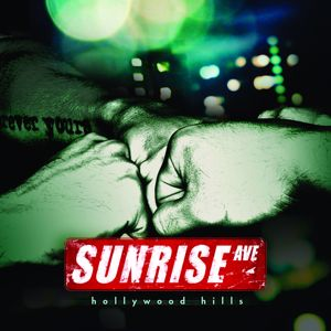 Sunrise Avenue: Hollywood Hills