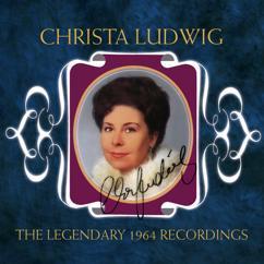 Christa Ludwig: The Legendary 1964 Recordings