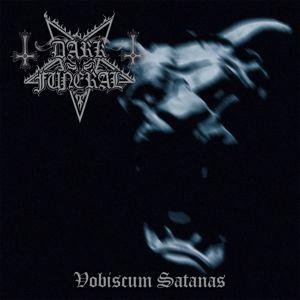 Dark Funeral: Vobiscum Satanas