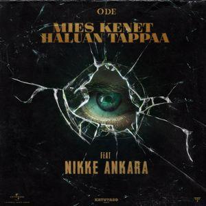ODE, Nikke Ankara: Mies Kenet Haluan Tappaa