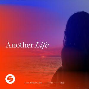 Lucas & Steve, Alida: Another Life (feat. Alida)