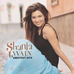 Shania Twain: I'm Gonna Getcha Good! (Red Single Edit)