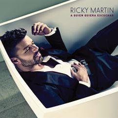Ricky Martin: A Quien Quiera Escuchar