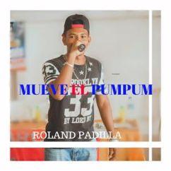 Roland Padilla: Mueve el Pum Pum