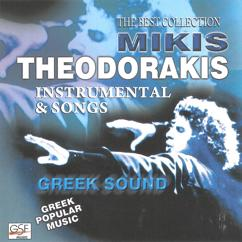 Mikis Theodorakis: MIkis Theodorakis the Best Collections