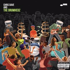 Chris Dave And The Drumhedz: Destiny N Stereo