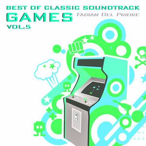Fabian Del Priore: Best of Classic Soundtrack Games, Vol. 5