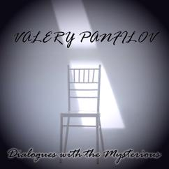 Valery Panfilov: Dialogues with the Mysterious