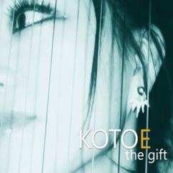 Kotoe: The Gift