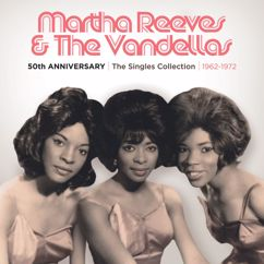 Martha Reeves & The Vandellas: 50th Anniversary | The Singles Collection | 1962-1972