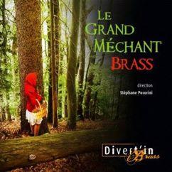 Divert'in Brass & Stéphane Pecorini: Le grand méchant brass