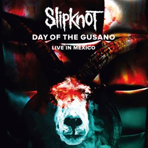 Slipknot: Day Of The Gusano (Live)