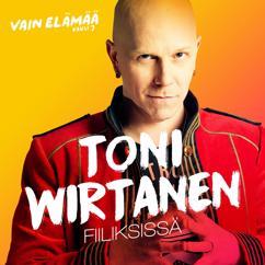 Toni Wirtanen: Fiiliksissä (Vain elämää kausi 7)