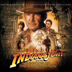 John Williams: Indiana Jones and the Kingdom of the Crystal Skull (Original Motion Picture Soundtrack)