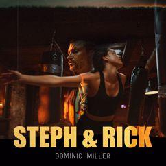 Dominic Miller: Steph & Rick