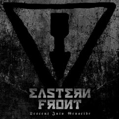 Eastern Front: Descent Into Genocide