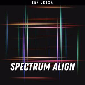 Ern Jezza: Spectrum Align