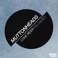 Muttonheads: Lone Rider (Reloaded)