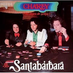 Santabárbara: No dejes de soñar (Remastered)