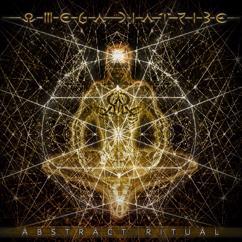 Omega Diatribe: Abstract Ritual