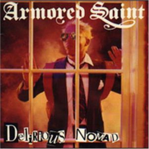 Armored Saint: Delirious Nomad