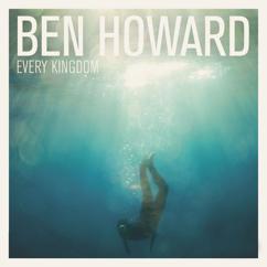 Ben Howard: Only Love