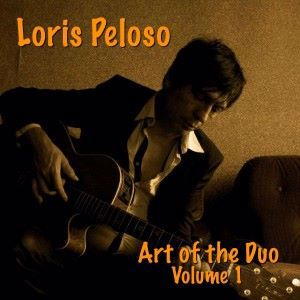 Loris Peloso: Art of the Duo, Vol. 1
