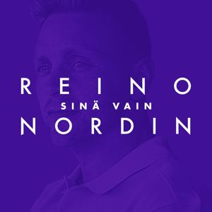 Reino Nordin: Sinä vain (Vain elämää kausi 11)