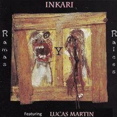 Inkari feat. Lucas Martin: Ramas y Raices