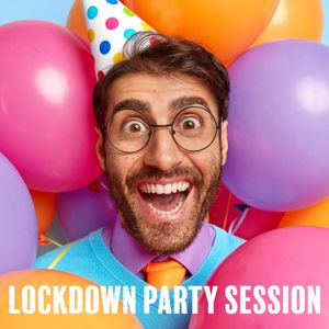 Various Artists: Lockdown Party Session