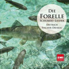Dietrich Fischer-Dieskau: Die Forelle: Die schönsten Schubert-Lieder