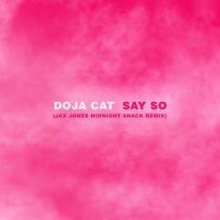 Doja Cat: Say So (Jax Jones Midnight Snack Remix)