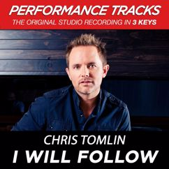 Chris Tomlin: I Will Follow (Performance Tracks) - EP