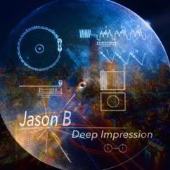 Jason B: Deep Impression