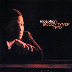 McCoy Tyner: Inception