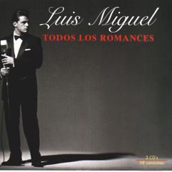 Luis Miguel: Solamente Una Vez